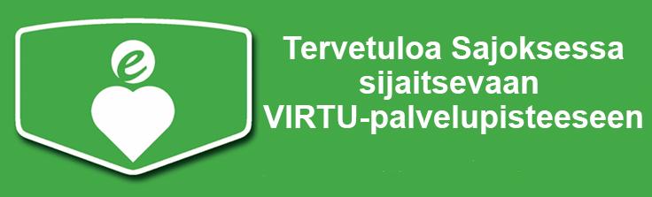 Tervetuloa Sajoksessa sijaitsevaan VIRTU-palvelupisteeseen